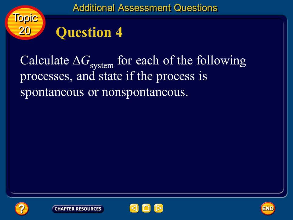 Additional Assessment Questions positive Answer Topic 20 Topic 20