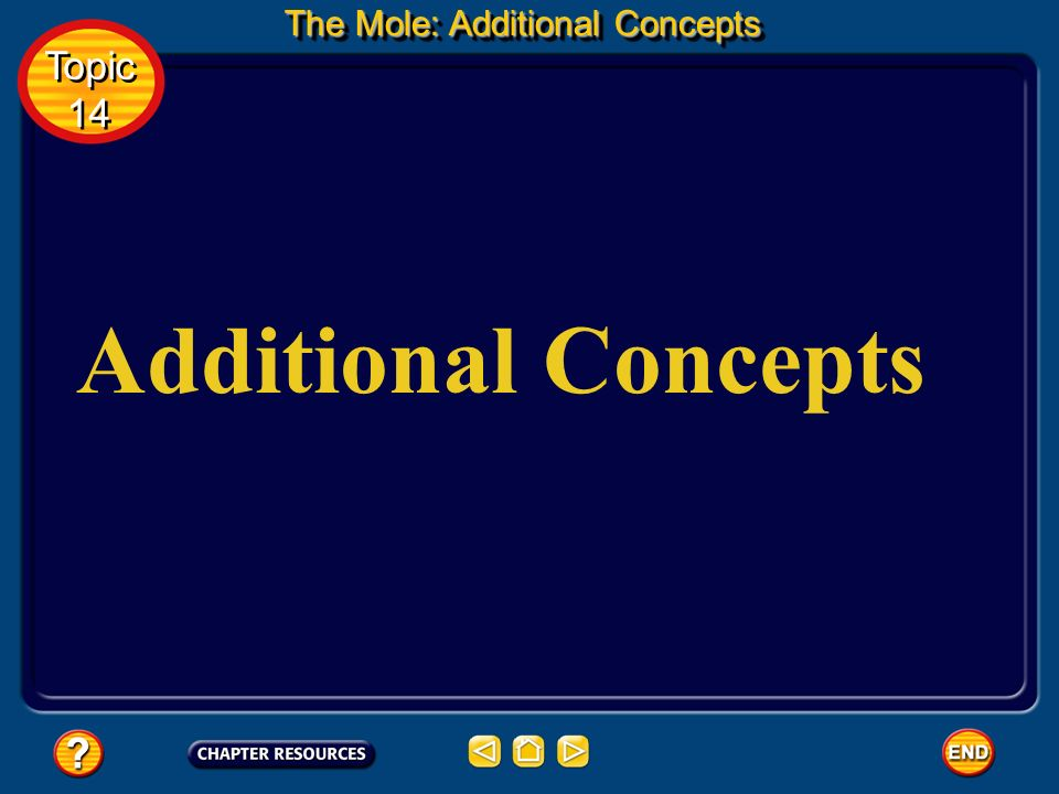Basic Assessment Questions Answer 0.220 mol C 6 H 6 Topic 14 Topic 14