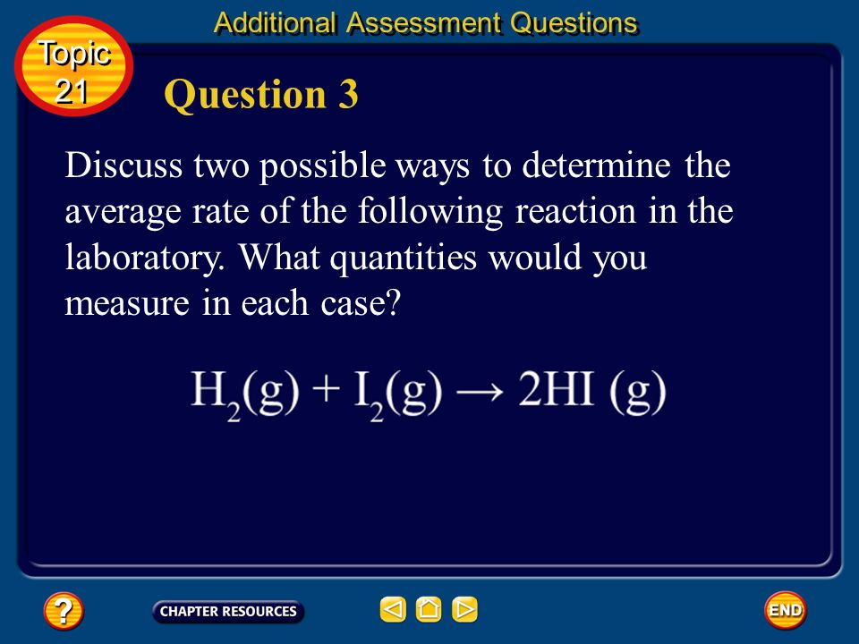 Answer rate doubles Additional Assessment Questions Topic 21 Topic 21
