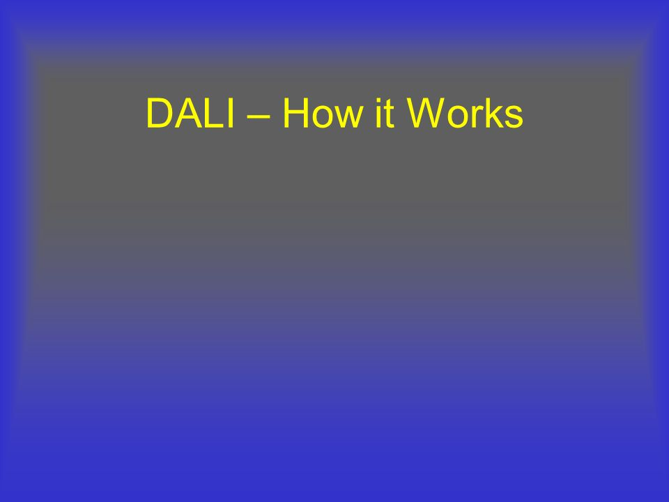 DALI – How it Works