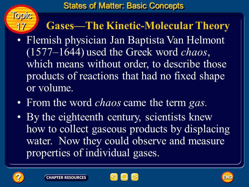 Topic 17: States of Matter Table of Contents Topic 17 Topic 17 Click box to view movie clip.