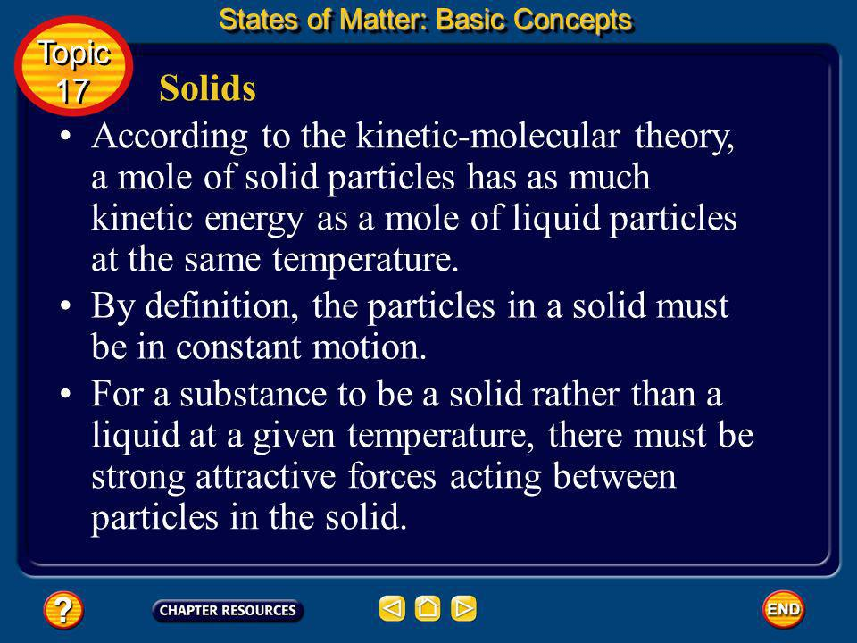 Surface tension States of Matter: Basic Concepts Topic 17 Topic 17 In general, the stronger the attractions between particles, the greater the surface