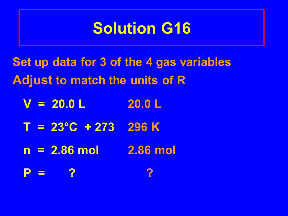 Learning Check G20 A 5.00 L scuba tank contains 1.05 mole of O 2 and 0.418 mole He at 25°C.