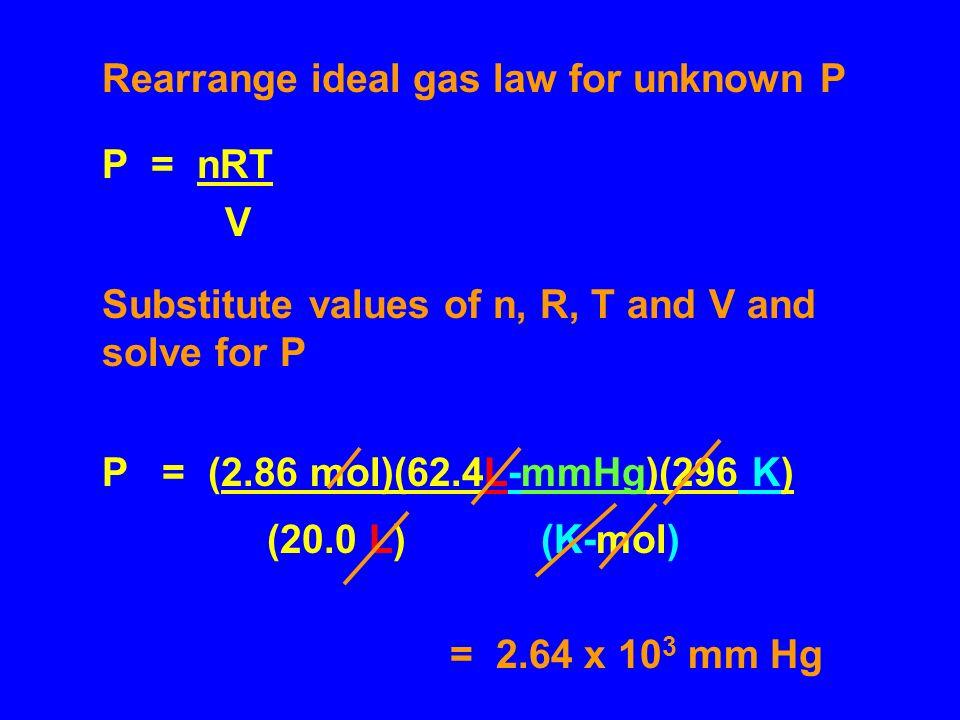 Solution G20 P = nRT P T = P O + P He V 2 P T = 1.47 mol x 0.0821 L-atm x 298 K 5.00 L(K mol) =7.19 atm