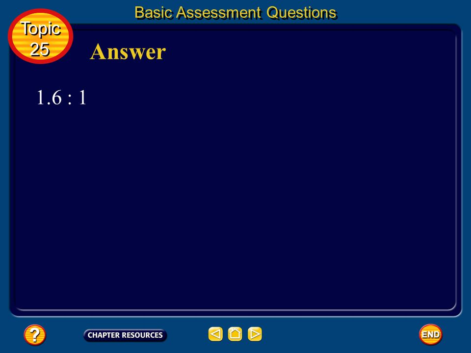 Basic Assessment Questions Question 3 Topic 25 Topic 25 Calculate the neutron-to-proton ratio for.