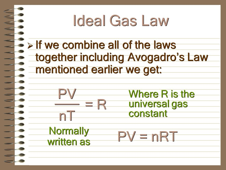 Which leads us to the ideal gas law – So far we have always held at least 1 of the variables constant.