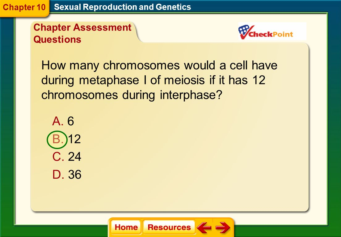 What is the term for an organism that has one or more sets of extra chromosomes in its cells? Sexual Reproduction and Genetics A. diploid B. gamete C.
