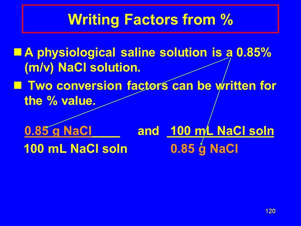 119 Solution PC2 1) 5.0% %(m/v) = 25 g glucose x 100 500. mL solution = 5.0 %(m/v) glucose solution