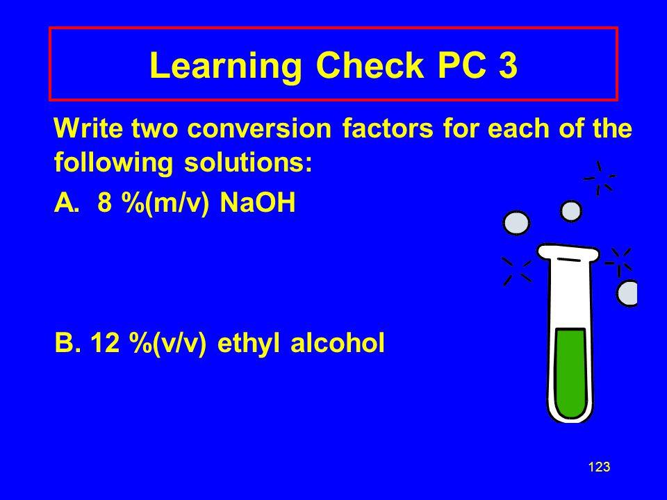 122 % (m/m) Factors Write the conversion factors for a 10 %(m/m) NaOH solution NaOH a nd NaOH soln NaOH soln NaOH 10 g 100 g