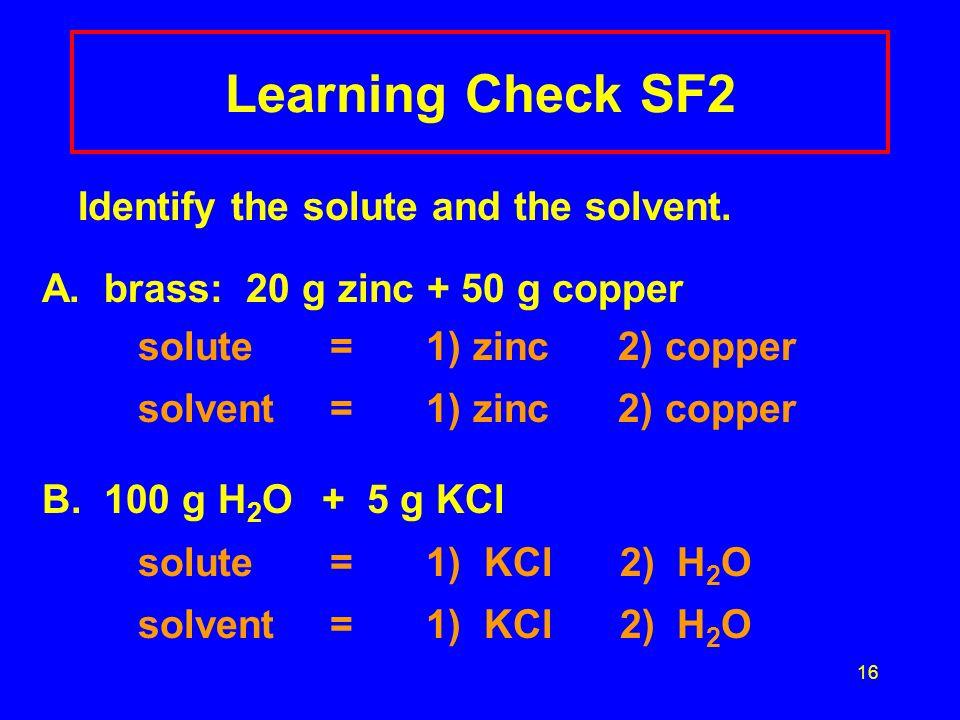 15 Solution SF1 (1) element (2) compound (3) solution A. water2 B. sugar 2 C. salt water 3 D. air3 E. tea3