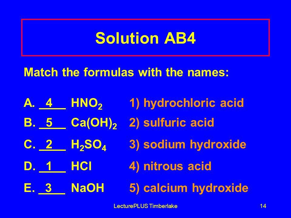 LecturePLUS Timberlake14 Solution AB4 Match the formulas with the names: A.
