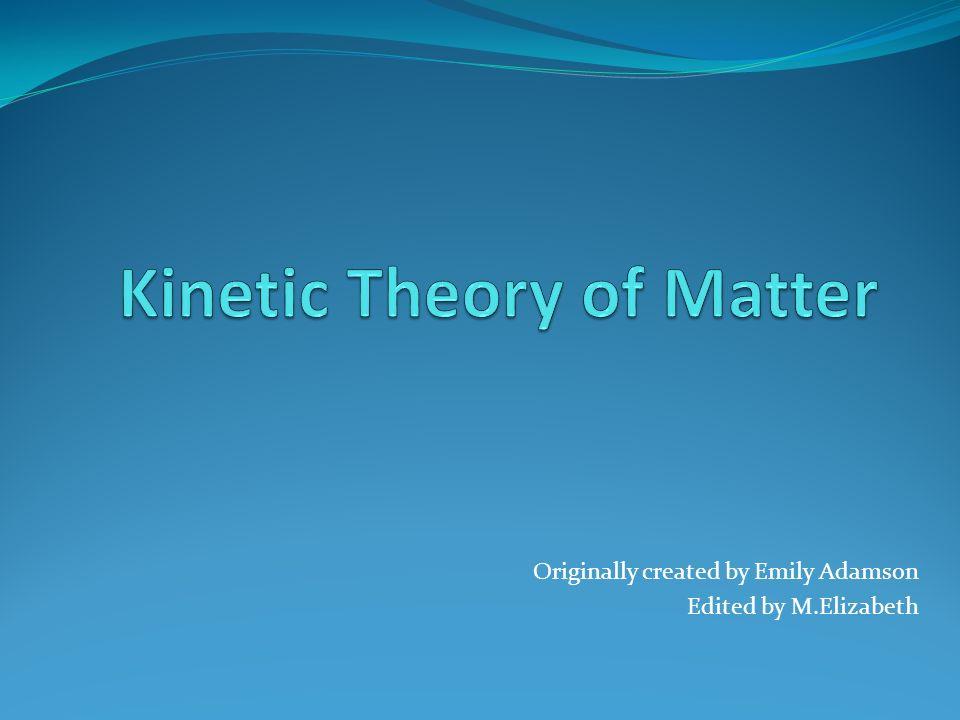 Originally created by Emily Adamson Edited by M.Elizabeth