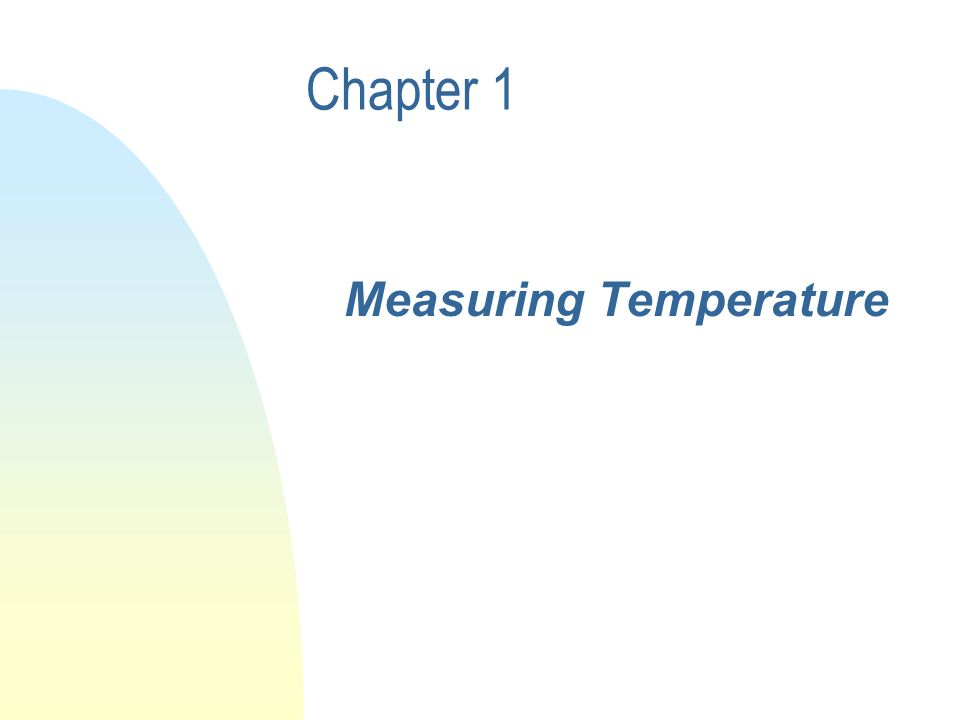 Chapter 1 Measuring Temperature