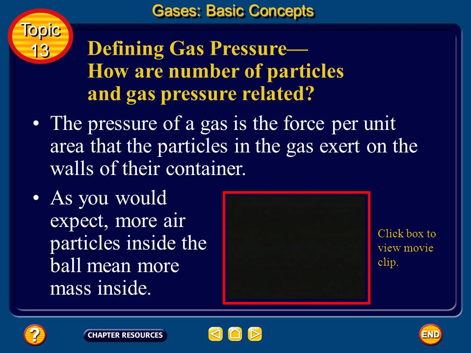 Topic 13: Gases Table of Contents Topic 13 Topic 13 Basic Concepts Additional Concepts