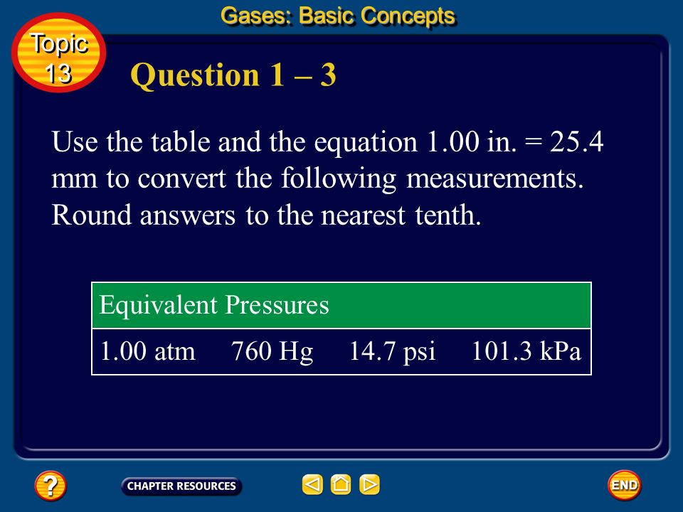 Applying Avogadros Principle Gases: Basic Concepts Topic 13 Topic 13