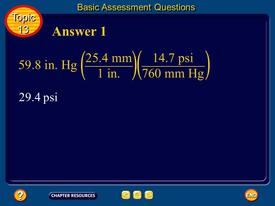 59.8 in. Hg to psi Question 1 Basic Assessment Questions Use the table and the equation 1.00 in. = 25.4 mm to convert the following measurements. Roun