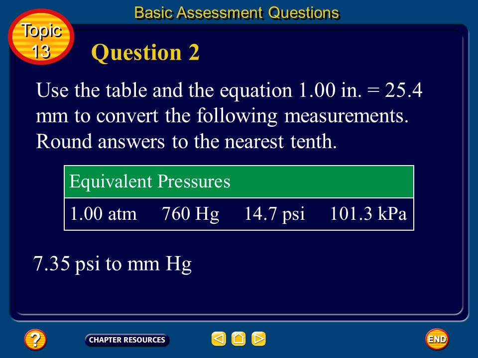 29.4 psi Answer 1 Basic Assessment Questions Topic 13 Topic 13