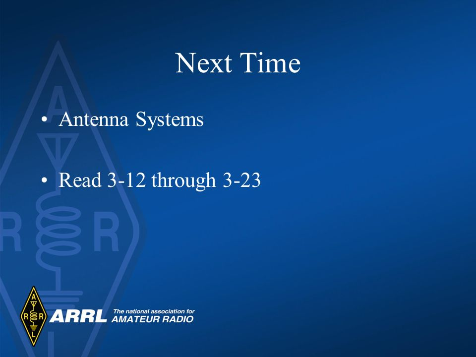 Next Time Antenna Systems Read 3-12 through 3-23