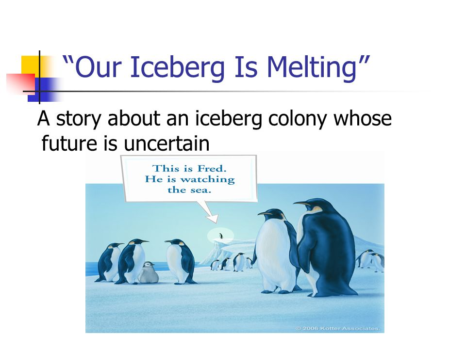 Our Iceberg Is Melting A story about an iceberg colony whose future is uncertain