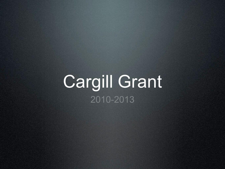 Cargill Grant 2010-2013