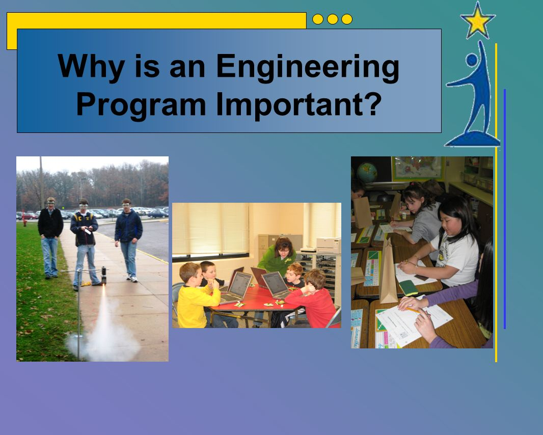 Why is an Engineering Program Important HS picture