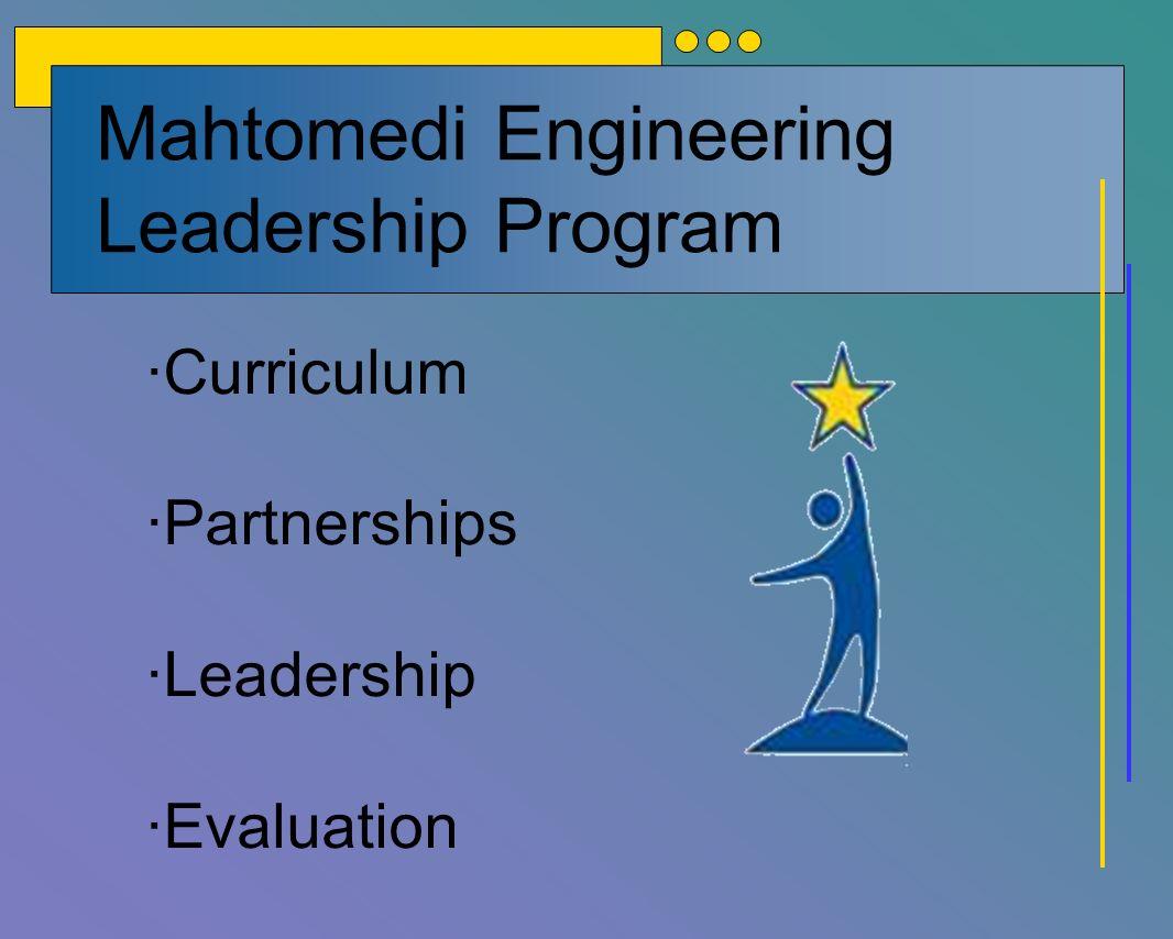 Mahtomedi Engineering Leadership Program ·Curriculum ·Partnerships ·Leadership ·Evaluation