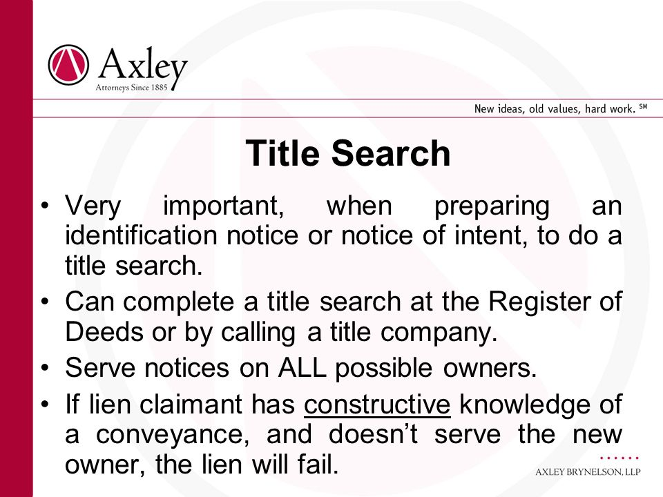 Title Search Very important, when preparing an identification notice or notice of intent, to do a title search. Can complete a title search at the Reg