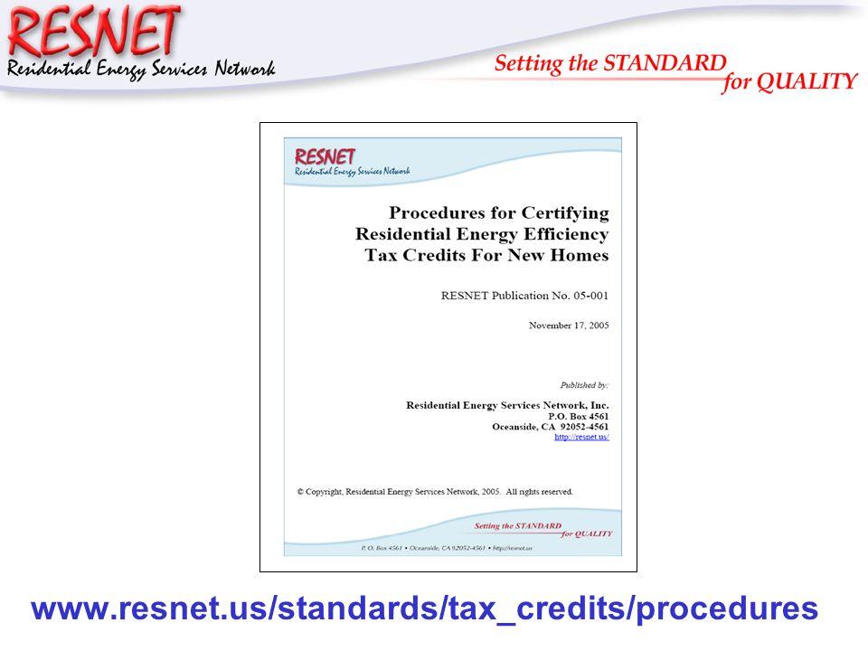 RESNET www.resnet.us/standards/tax_credits/procedures