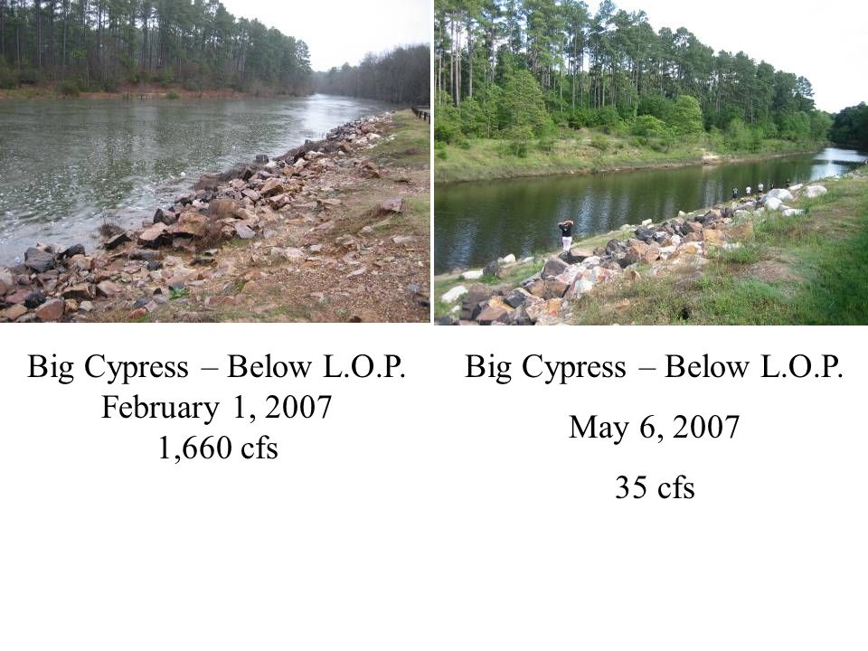 Big Cypress – Below L.O.P. May 6, 2007 35 cfs Big Cypress – Below L.O.P. February 1, 2007 1,660 cfs