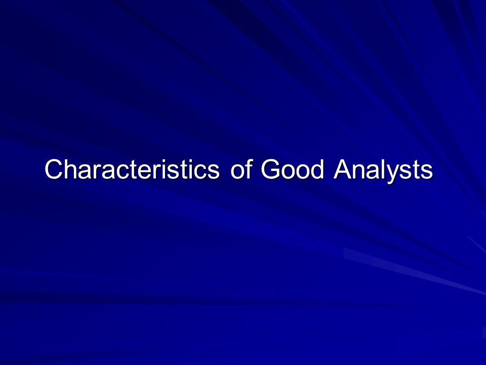 Characteristics of Good Analysts