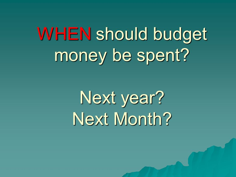 Here are some KEY QUESTIONS that every budget analyst should try to answer about budget: