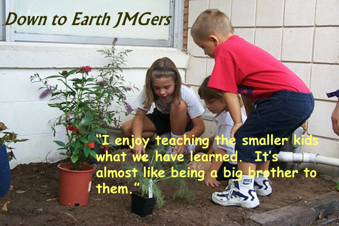 I enjoy teaching the smaller kids what we have learned.