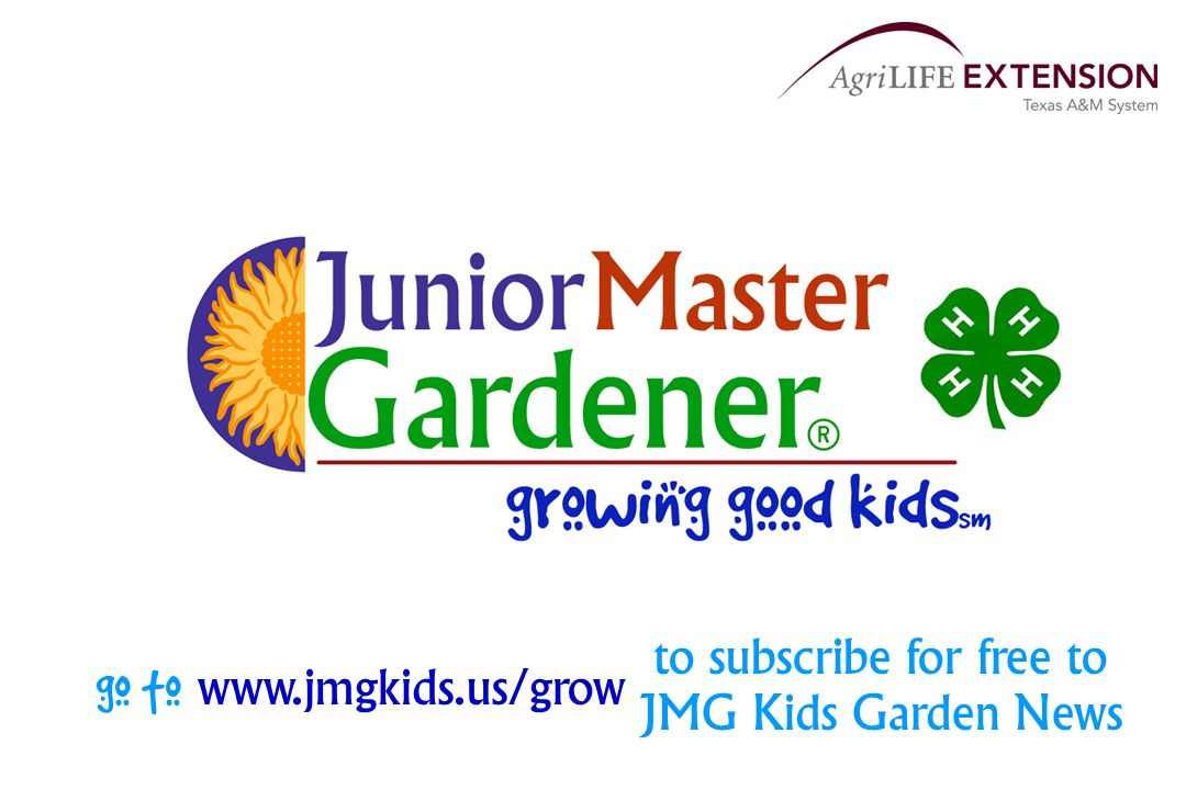 go to www.jmgkids.us/grow to subscribe for free to JMG Kids Garden News