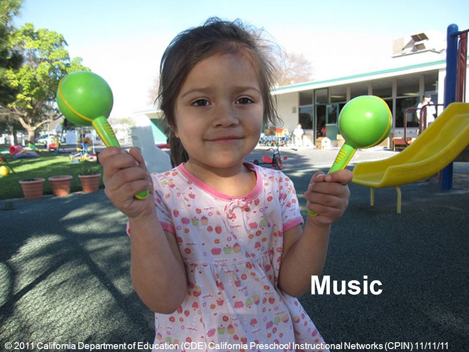 © 2011 California Department of Education (CDE) California Preschool Instructional Networks (CPIN) 11/11/11
