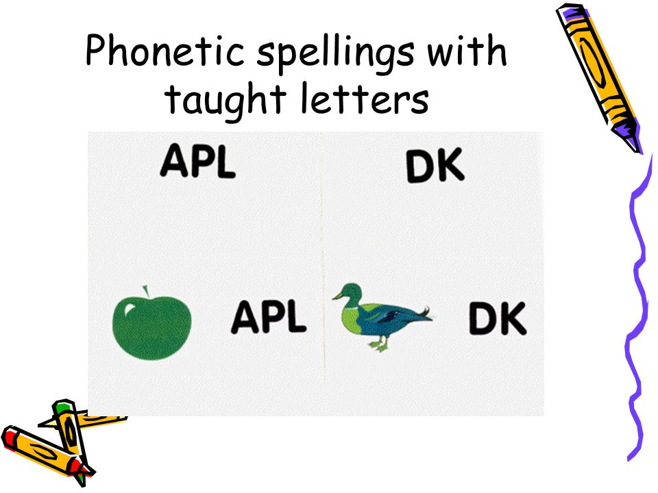 Phonetic spellings with taught letters