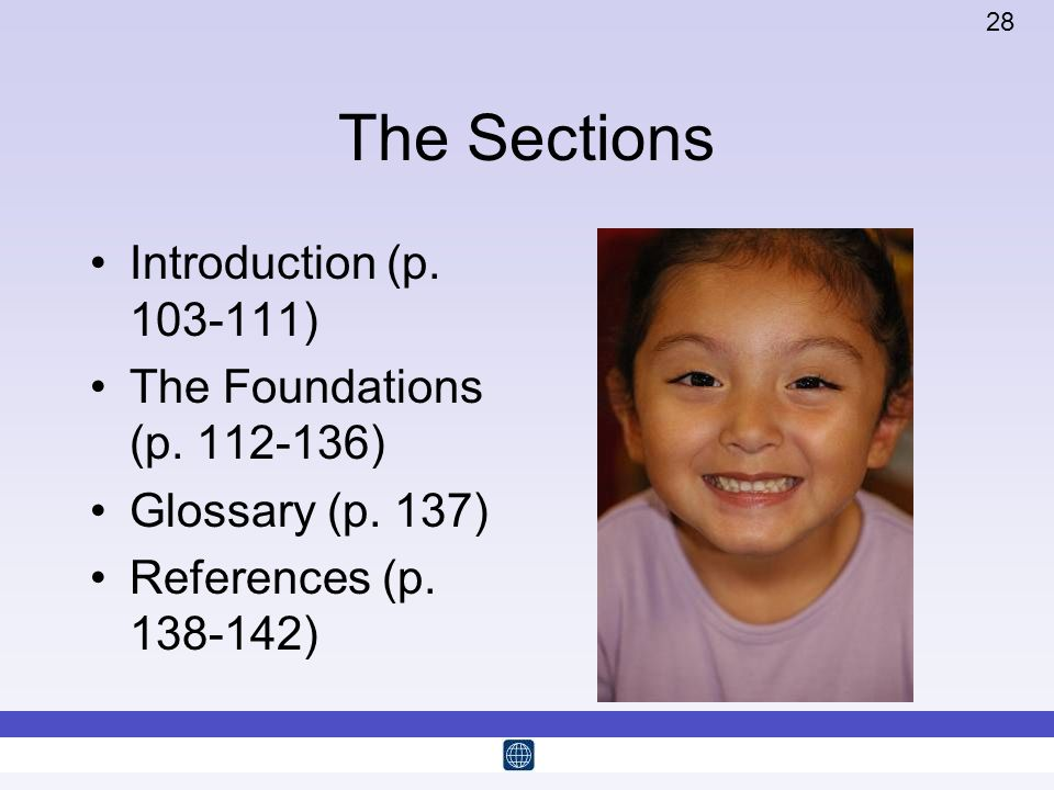 28 The Sections Introduction (p. 103-111) The Foundations (p. 112-136) Glossary (p. 137) References (p. 138-142)