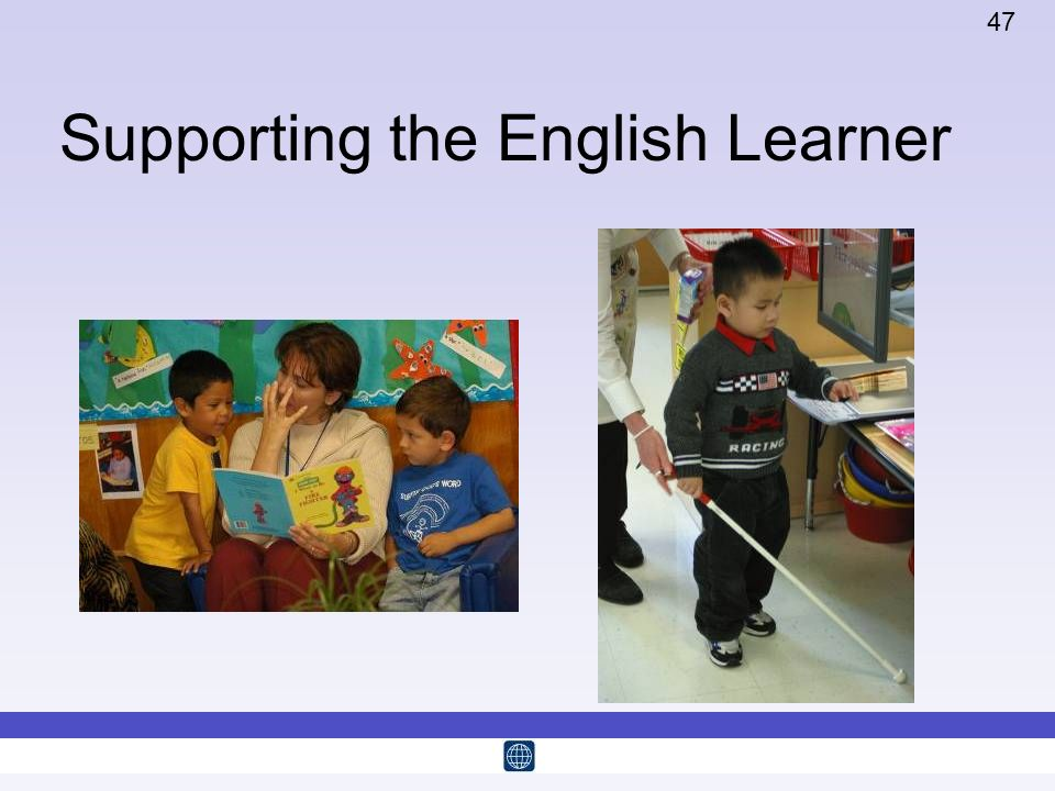 47 Supporting the English Learner