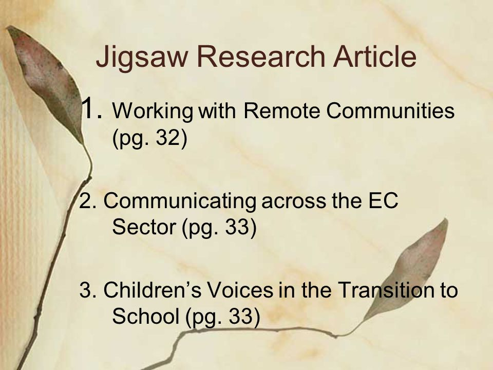 Jigsaw Research Article 1.Working with Remote Communities (pg.