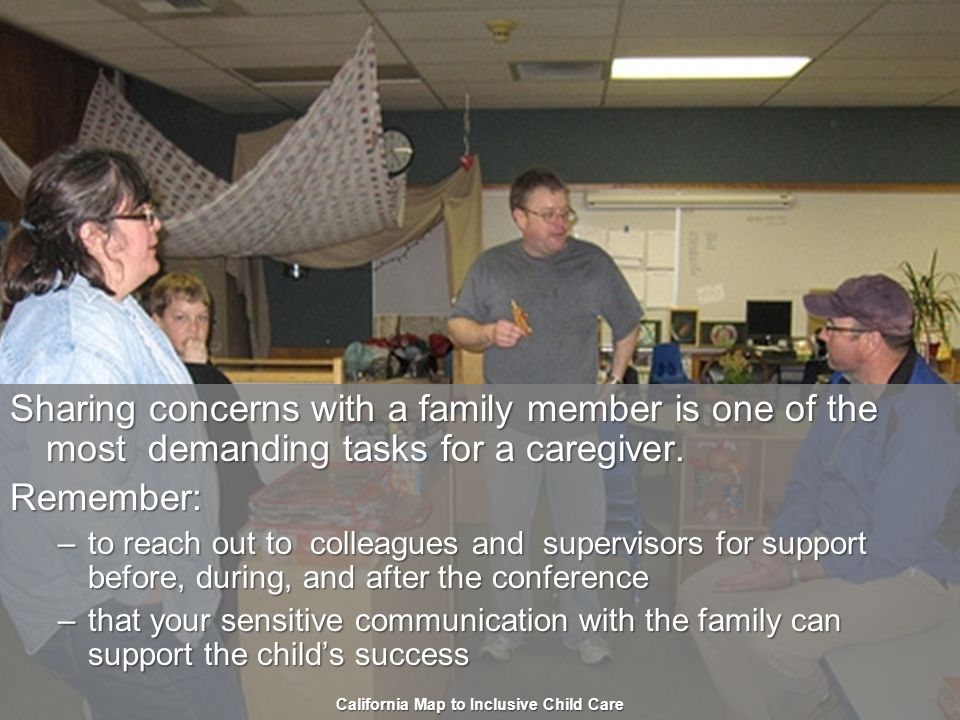 33 Get Support for Yourself Sharing concerns with a family member is one of the most demanding tasks for a caregiver.