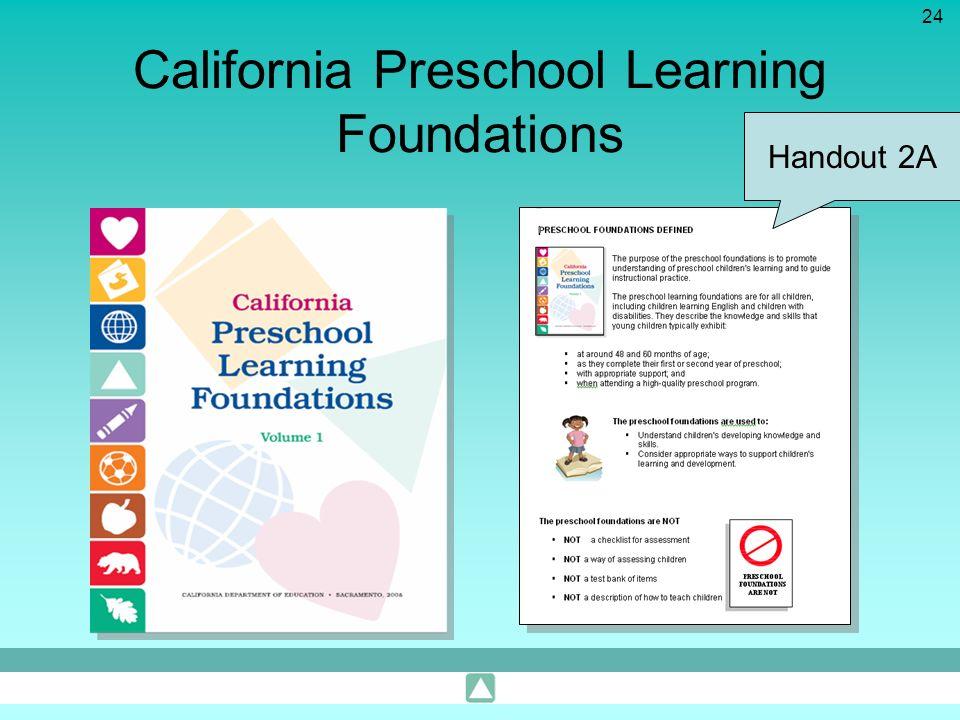 24 California Preschool Learning Foundations Handout 2A