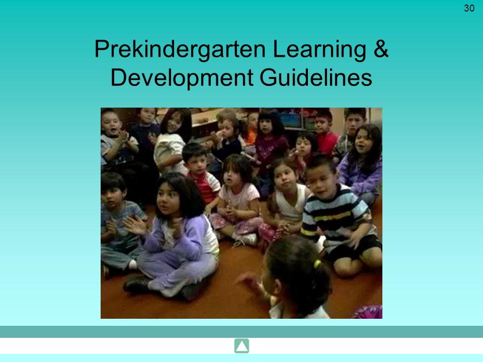 30 Prekindergarten Learning & Development Guidelines