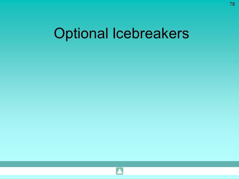 78 Optional Icebreakers