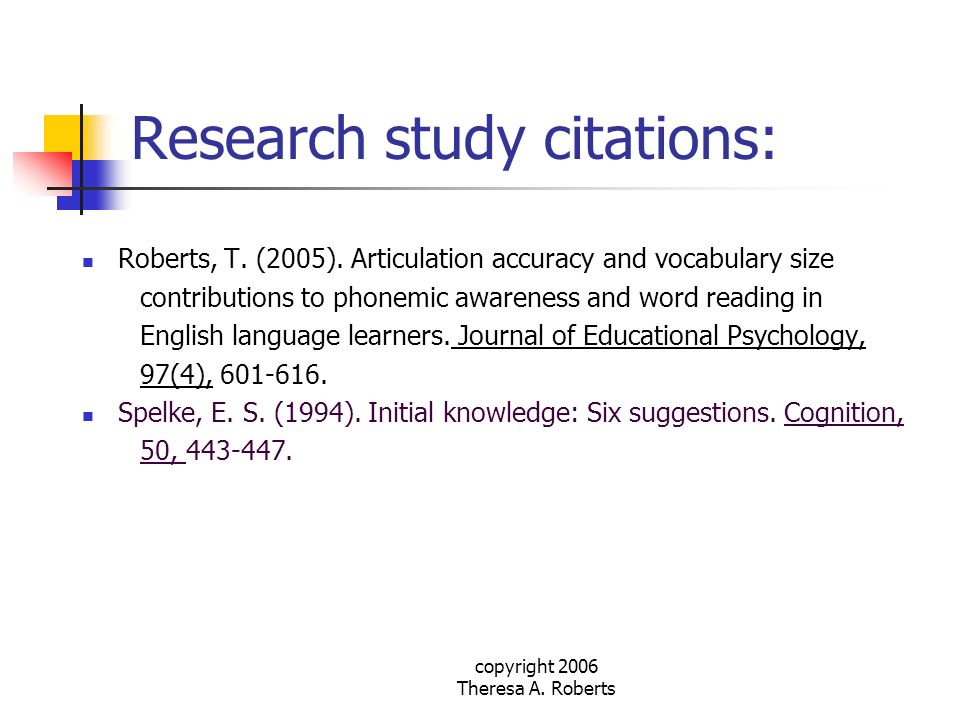 copyright 2006 Theresa A. Roberts Research study citations: Roberts, T. (2005). Articulation accuracy and vocabulary size contributions to phonemic aw