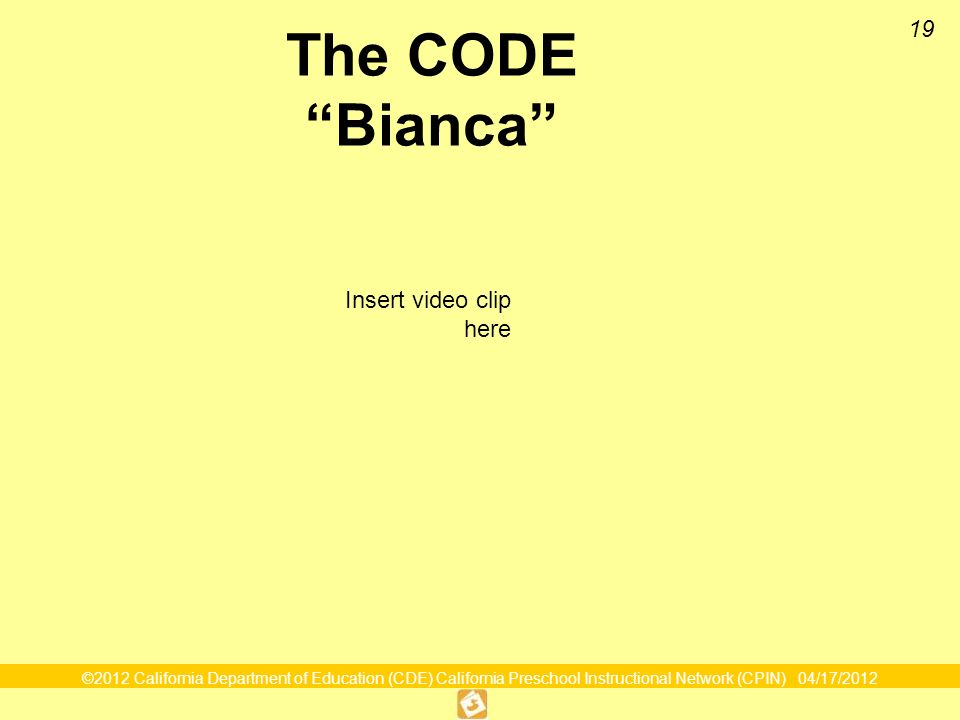 19 The CODE Bianca Insert video clip here