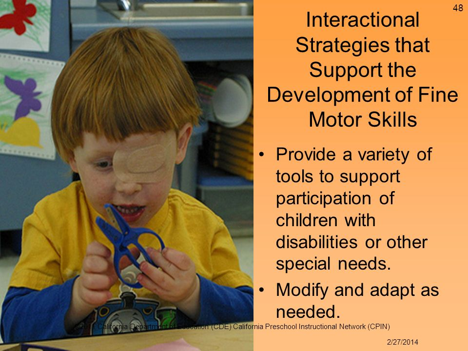 Provide a variety of tools to support participation of children with disabilities or other special needs.