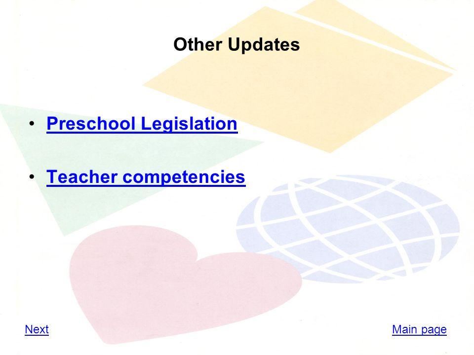 Other Updates Preschool Legislation Teacher competencies Main pageNext