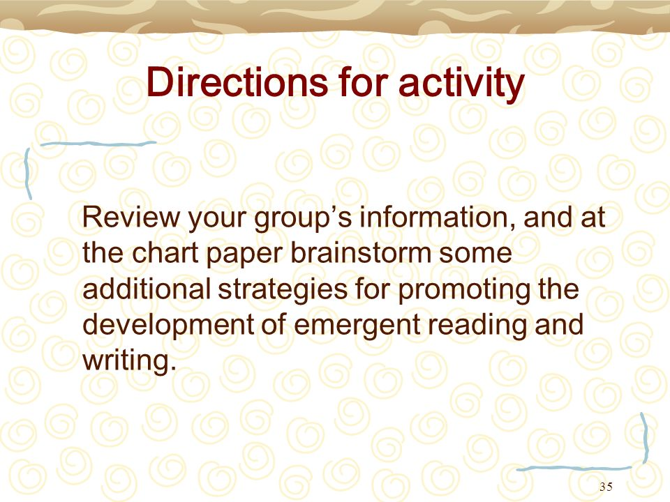 35 Directions for activity Review your groups information, and at the chart paper brainstorm some additional strategies for promoting the development