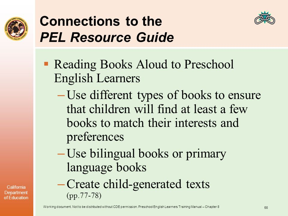 Working document. Not to be distributed without CDE permission. Preschool English Learners Training Manual – Chapter 8 California Department of Educat