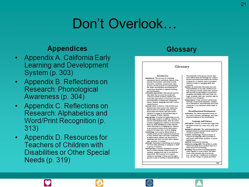 21 Dont Overlook… Appendices Appendix A. California Early Learning and Development System (p.