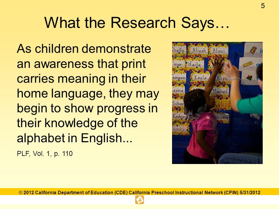 16 © 2012 California Department of Education (CDE) California Preschool Instructional Network (CPIN) 5/31/2012 In the Classroom…